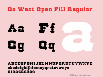 Go West Open Fill