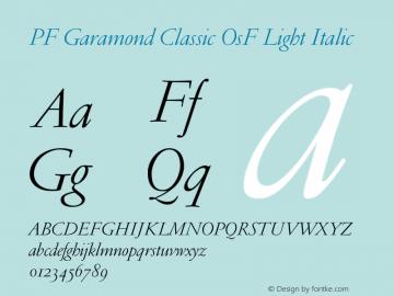 PF Garamond Classic OsF Light