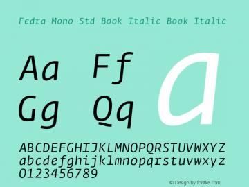 Fedra Mono Std Book Italic