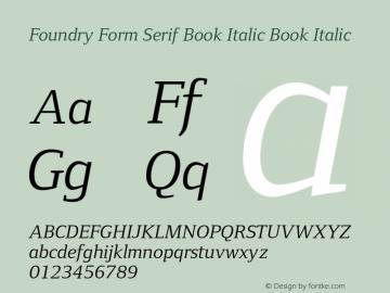 Foundry Form Serif Book Italic