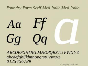 Foundry Form Serif Med Italic