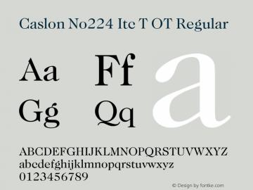 Caslon No224 Itc T OT