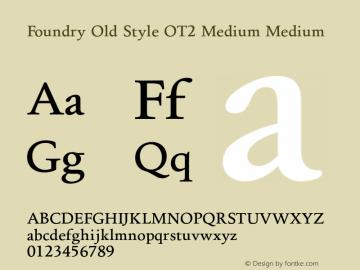 Foundry Old Style OT2 Medium