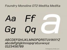 Foundry Monoline OT2 MedIta