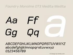 Foundry Monoline OT3 MedIta