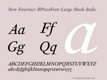 New Fournier BPtestFont Large