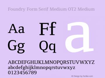 Foundry Form Serif Medium OT2