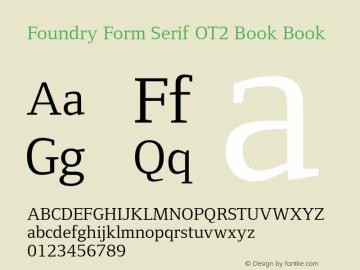 Foundry Form Serif OT2 Book