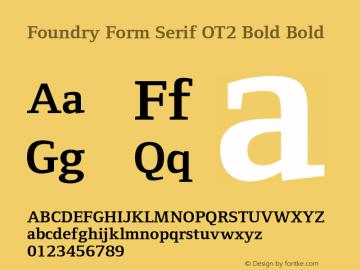 Foundry Form Serif OT2 Bold