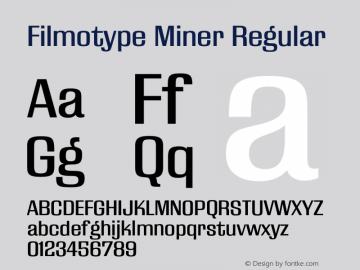 Filmotype Miner