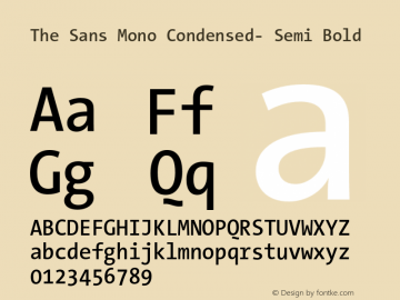 The Sans Mono Condensed- Semi