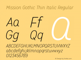 Mission Gothic Thin Italic