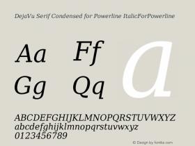 DejaVu Serif Condensed for Powerline