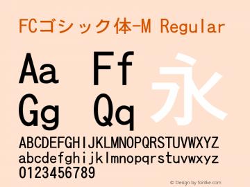 FCゴシック体-M