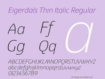Eigerdals Thin Italic