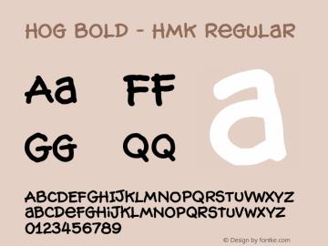 Hog Bold - HMK