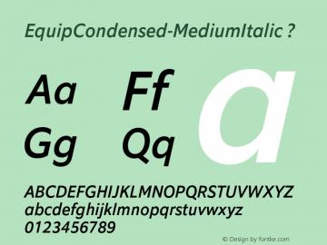 EquipCondensed-MediumItalic