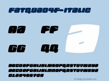 Fatquad4F-Italic