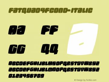 Fatquad4FCond-Italic