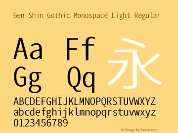 Gen Shin Gothic Monospace Light