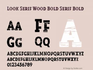 Look Serif Wood Bold