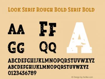 Look Serif Rough Bold