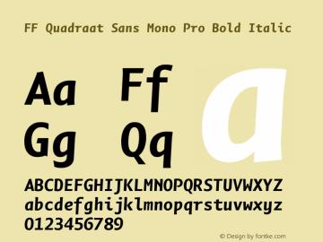 FF Quadraat Sans Mono Pro