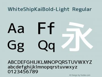 WhiteShipKaiBold-Light