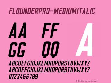FlounderPro-MediumItalic