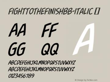 FighttotheFinishBB-Italic