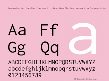 Inconsolata for Powerline Plus Nerd File Types Mono Plus Font Awesome Plus Pomicons