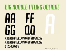 Big Noodle Titling
