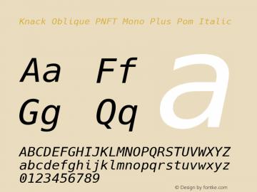 Knack Oblique PNFT Mono Plus Pom