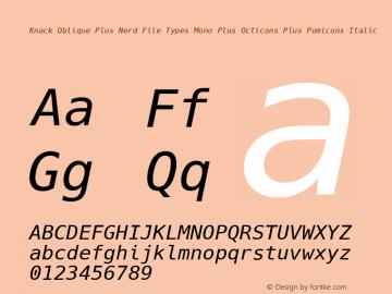 Knack Oblique Plus Nerd File Types Mono Plus Octicons Plus Pomicons