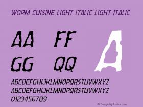 Worm Cuisine Light Italic