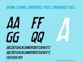 Worm Cuisine Condensed Italic