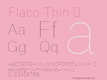 Flaco-Thin
