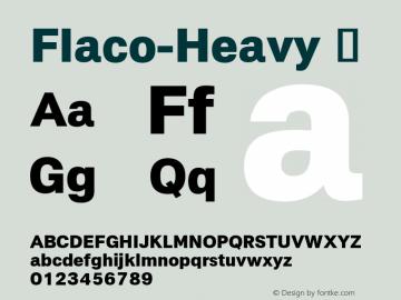 Flaco-Heavy