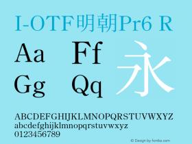 I-OTF明朝Pr6