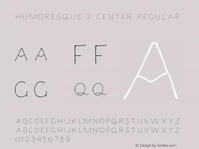 Humoresque 2 Center