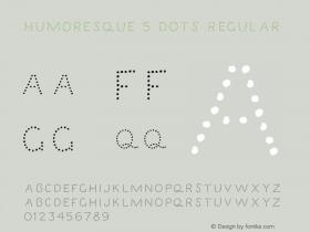 Humoresque 5 Dots