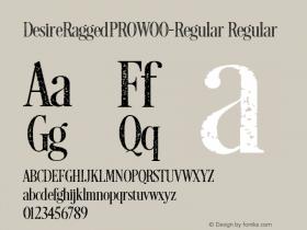DesireRaggedPRO-Regular