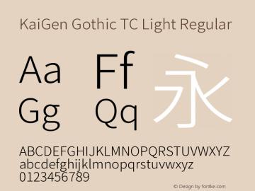 KaiGen Gothic TC Light