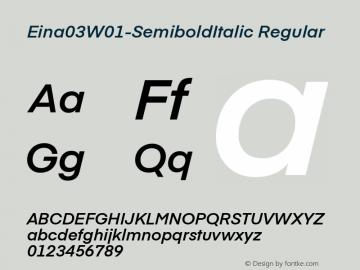 Eina03W01-SemiboldItalic Regular Version 1.00图片样张
