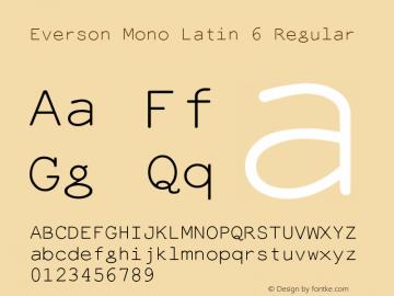 Everson Mono Latin 6 Regular Altsys Fontographer 4.1 1996-06-02 Font Sample