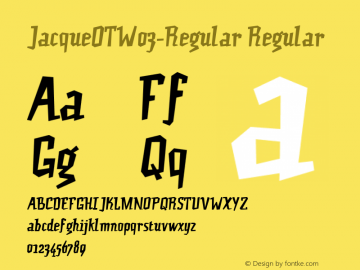 JacqueOTW03-Regular Regular Version 7.504 Font Sample