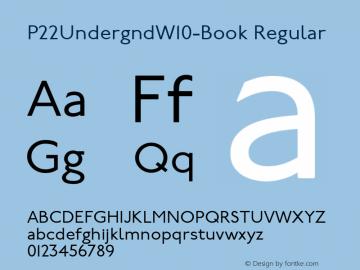 P22UndergndW10-Book Regular Version 1.00 Font Sample