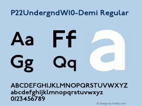 P22UndergndW10-Demi Regular Version 1.00 Font Sample