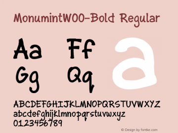 MonumintW00-Bold Regular Version 1.00 Font Sample