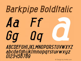 Barkpipe BoldItalic Macromedia Fontographer 4.1.5 27/8/56 Font Sample